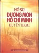Hồ sơ Đường mòn Hồ Chí Minh huyền thoại
