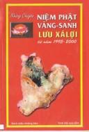 Những chuyện niệm Phật vãng sanh lưu xá lợi (1995-2000)