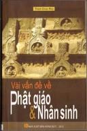Vài vấn đề về Phật giáo & Nhân sinh