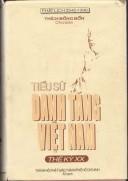 Tiểu sử danh Tăng Việt Nam - thế kỷ XX tập I